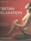 Tibetan Relaxation: Kum Nye Massage And Movement (A Yoga For Healing And Energy From The Tibetan Tradition) - Tarthang Tulku