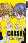 Crash!, Band 9 - Yuka Fujiwara, Alexandra Keerl