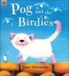 Pog and the Birdies - Jane Simmons