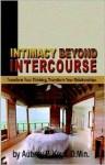 Intimacy Beyond Intercourse - Aubrey P. Keys