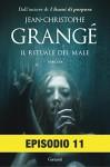 Il rituale del male: Episodio 11 - Jean-Christophe Grangé, Paolo Lucca