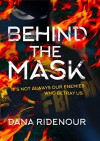 Behind the Mask - Dana Ridenour