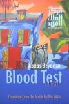 Blood Test - Abbas Beydoun, Max Weiss