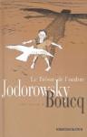 Le trésor de l'ombre - Alejandro Jodorowsky, François Boucq, Eric Mettout