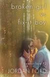 Broken Girl vs Fix-It Boy (Forever Love #2) - Jordan Ford