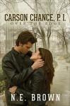 Carson Chance, P.I.: Over the Edge - N.E. Brown