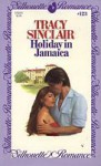 Holiday in Jamaica (Silhouette Romance, #123) - Tracy Sinclair