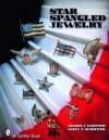Star Spangled Jewelry - Sandra J. Whitson, Nancy N. Schiffer