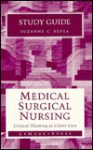 Study Guide for Medical-Surgical Nursing: Critical Thinking in Client Care - Suzanne C. Beyea, Priscilla LeMone