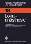 Lokal-anästhesie - Friedrich W. Ahnefeld