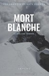 Mort Blanche - Caroline Terrée