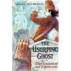 The Usurping Ghost: And Other Encounters And Experiences - Susan Dickinson