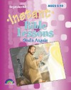 Instant Bible Lessons: God's Angels: Ages 5-10 - Pamela J. Kuhn