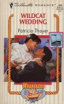 Wildcat Wedding - Patricia Thayer