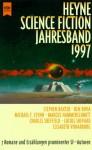 Heyne Science Fiction Jahresband 1997 - Wolfgang Jeschke