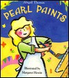 Pearl Paints - Abigail Thomas