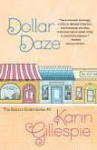 Dollar Daze: The Bottom Dollar Girls in Love - Karin Gillespie