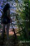 Getting Thin: A Ghost Story - Kaiya Hart, Alicia Hart, Timothy Mann