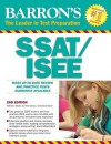 Barron's SSAT/ISEE (Barron's How to Prepare for the SSAT/ISEE) - Kathleen Elliott, David Ebner, Carmen Geraci