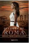 Il leone di Roma - Adele Vieri Castellano
