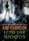 Into the Woods: Tales from the Hollows and Beyond - Kim Harrison