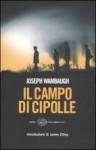 Il campo di cipolle - Joseph Wambaugh, Bruno Oddera, James Ellroy