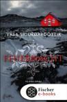 Feuernacht (German Edition) - Yrsa Sigurðardóttir, Tina Flecken