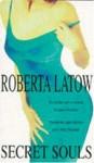 Secret Souls - Roberta Latow