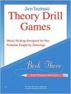Theory Drill Games Set 3: Early Elementary Level - John Thompson