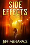 Side Effects: An FBI Psychological Thriller - Jeff Menapace