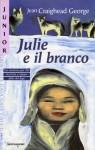 Julie e il branco - Jean Craighead George, Paolo Canton, Giovanna Zoboli