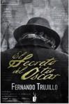 El Secreto del Tio Oscar - Fernando Trujillo Sanz