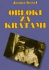 Obłoki za kratami - Janusz Koryl