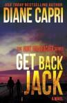 Get Back Jack: Volume 2 (The Hunt For Jack Reacher) by Diane Capri (2013-11-01) - Diane Capri;