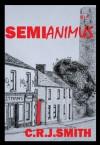 Semianimus - C.R.J. Smith