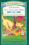 Adventures of Fraser the Yellow Dog: Rescue on Aspen Mountain - Jill Sheeley