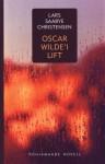 Oscar Wilde'i lift: novelle - Lars Saabye Christensen, Eha Vain