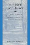 The New God Image - Edward F. Edinger