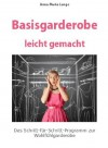 Basisgarderobe leicht gemacht (German Edition) - Anna Maria Lange