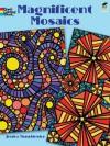 COLORING BOOK:Magnificent Mosaics Coloring Book - NOT A BOOK