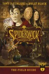 The Field Guide (The Spiderwick Chronicles Book 1) - Holly Black, Tony DiTerlizzi, Tony DiTerlizzi
