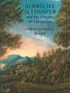 Albrecht Altdorfer and the Origins of Landscape - Christopher S. Wood