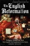 A Brief History of the English Reformation - Derek Wilson