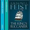The King's Buccaneer (Krondor's Sons #2) - Raymond E. Feist, Peter Joyce