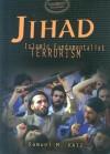 Jihad: Islamic Fundamentalist Terrorism - Samuel M. Katz