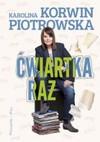 Ćwiartka raz - Karolina Korwin-Piotrowska