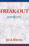 Freak-Out - Jack Ewing
