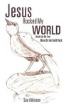 Jesus Rocked My World - Sue Atkinson