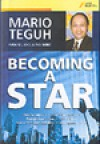 Becoming A Star - Mario Teguh