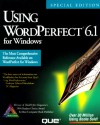Using WordPerfect 6.1 F/Windows - Que Corporation, Laura Acklen, Read Gilgen